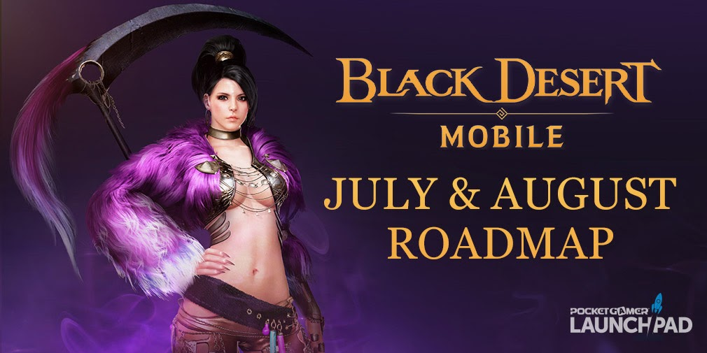 Check out what's happening in Black Desert Mobile throughout the rest of July and August