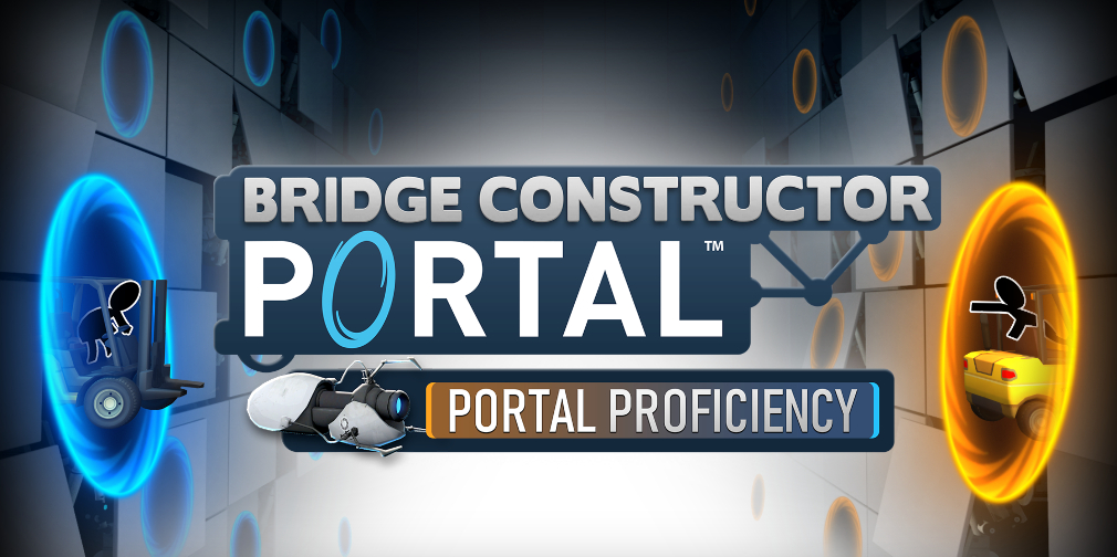 "Bridge Constructor Portal has its price slashed just in time for release of its ""Portal Proficiency"" DLC"