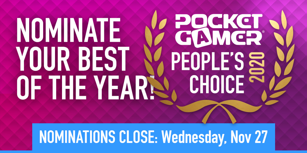 Final hours to nominate YOUR Game of the Year for the Pocket Gamer People's Choice Award 2020