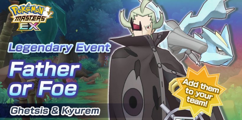 Pokemon Masters EX's latest event, Father or Foe, introduces Ghetsis & Kyurem to the game