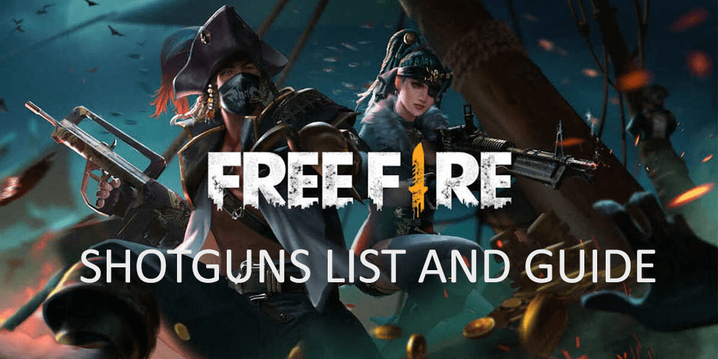 Garena Free Fire shotguns - Complete list and guide