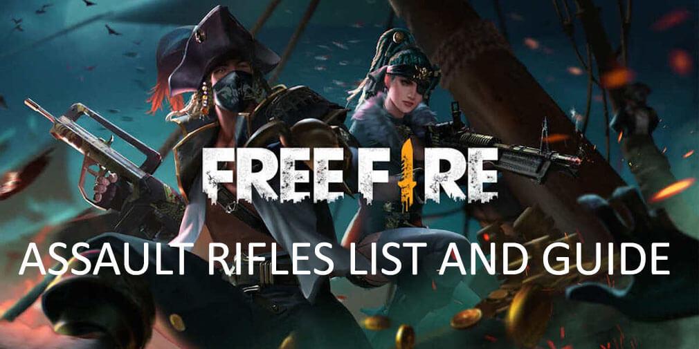 Garena Free Fire - Complete assault rifles guide