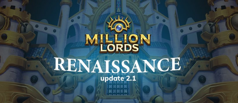 Million Lords' Renaissance update introduces an updated Recruiter system, City Skins and more