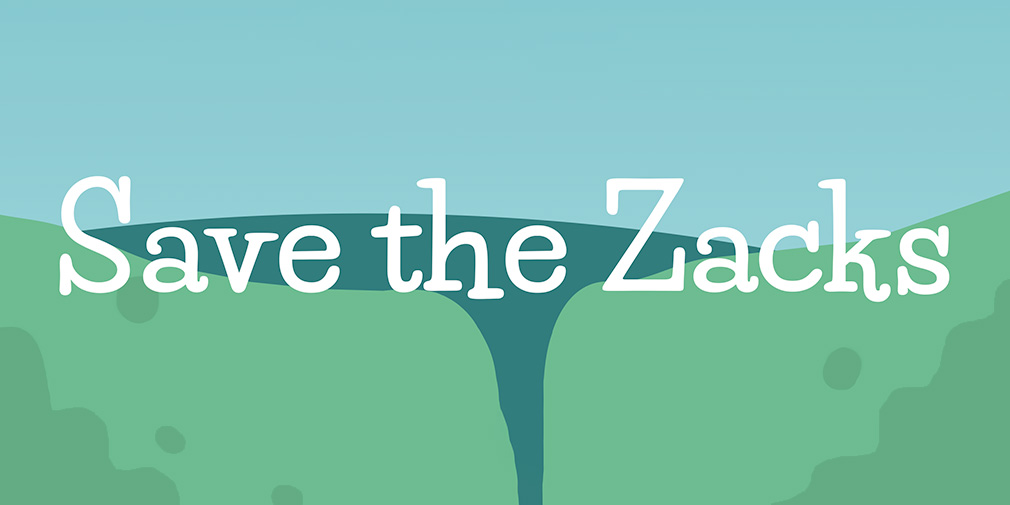 Save the Zacks
