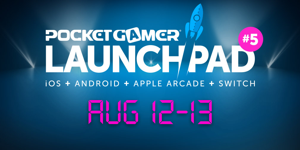 Only one month until Pocket Gamer LaunchPad #5, 2021's biggest mobile showcase