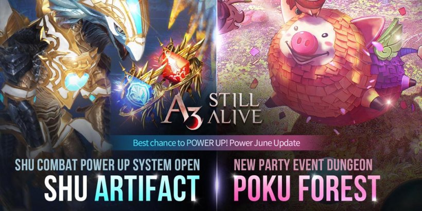 A3: STILL ALIVE introduces Shu Artifact System, Poku Forest dungeon, and tons of events in June update