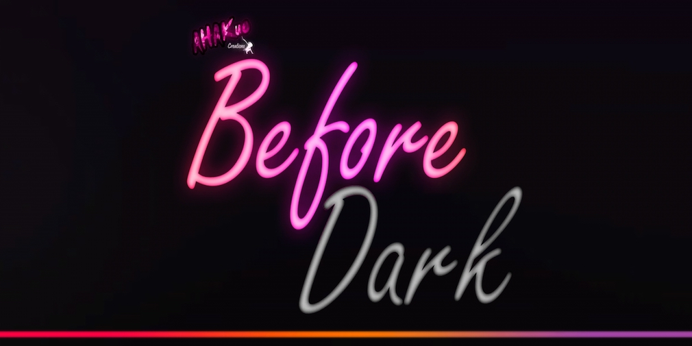 "Before Dark review - ""Neontastic"""
