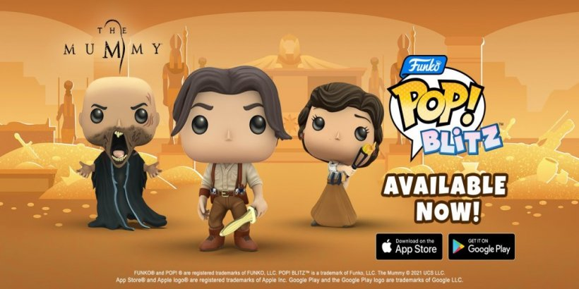 The Mummy characters join Funko Pop! Blitz for a weeklong event, starting tomorrow