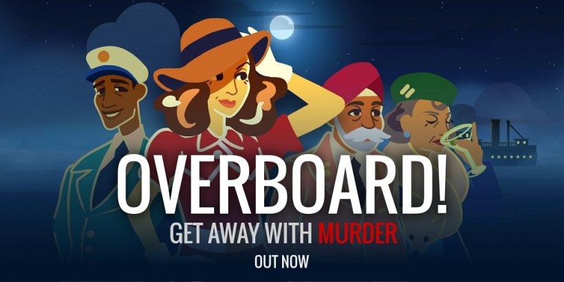 Overboard! is a reverse-whodunnit from the creators of 80 Days, out now for iOS