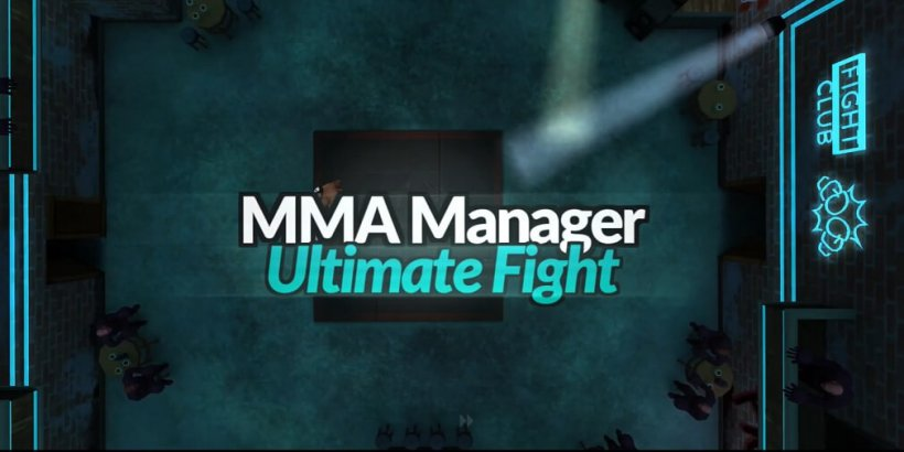MMA Manager 2: Ultimate Fight, Tilting Point's new sports sim, has launched in select countries