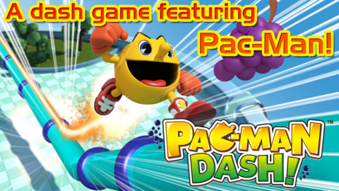 [Update] Out now: Complete missions while you sprint like a lunatic in arcade-runner Pac-Man Dash!