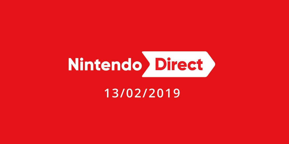 2019's first proper Nintendo Direct happening today, Feb 13th