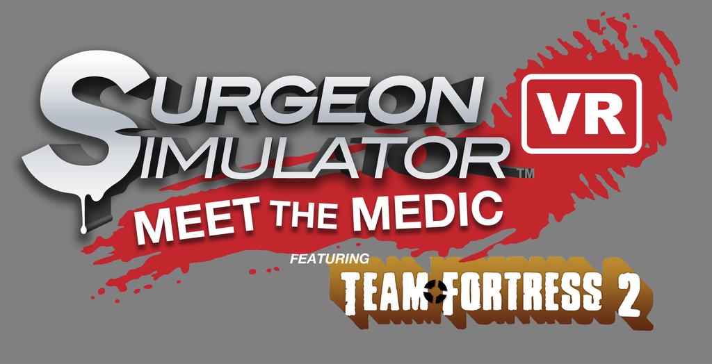 Celebrate Vive-Launch Eve with a free TF2 themed Surgeon Simulator VR teaser