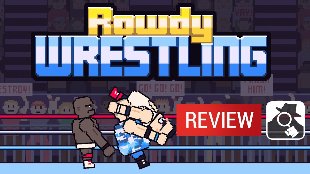 Rowdy Wrestling video review