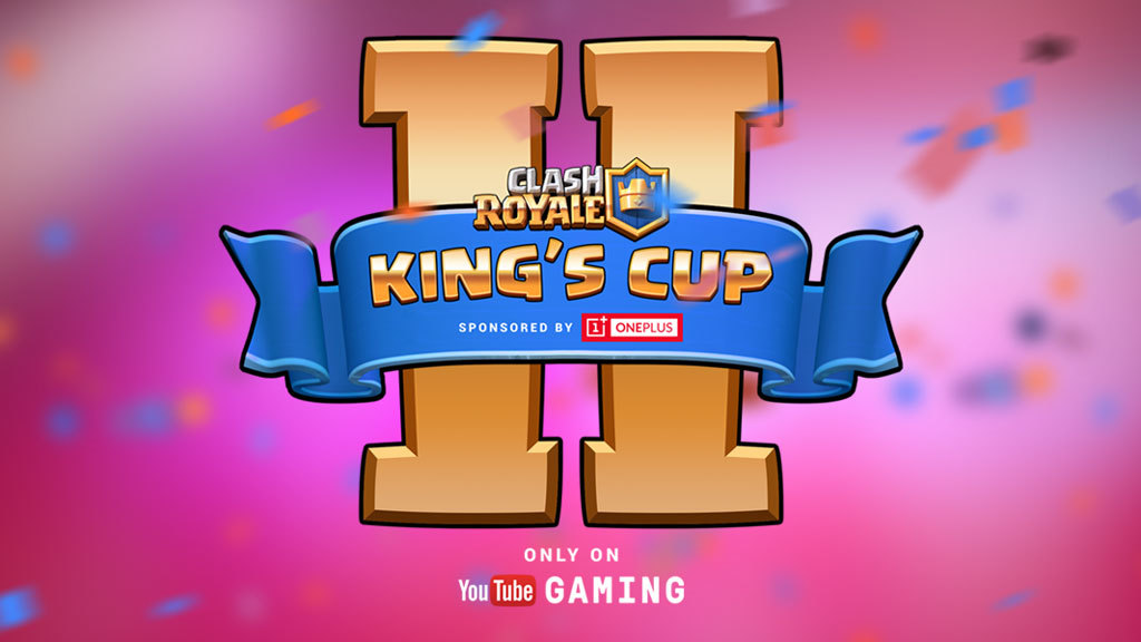 Clash Royale's $200,000 King's Cup 2 Tournament takes place this weekend