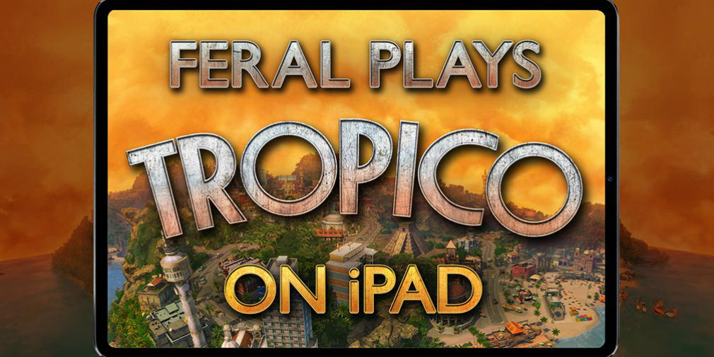 Check out a full hour of Tropico gameplay on an iPad Pro