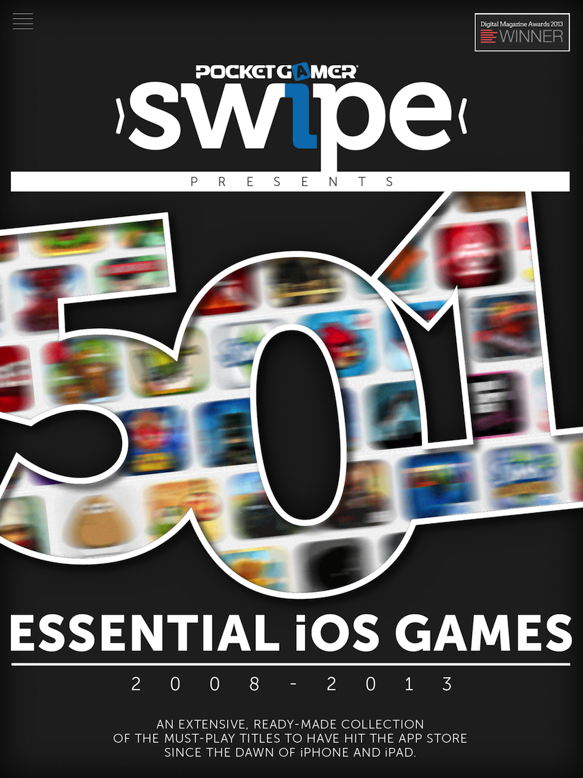 Pocket Gamer presents... Swipe 501 - the greatest guide to the greatest iPad and iPhone games ever