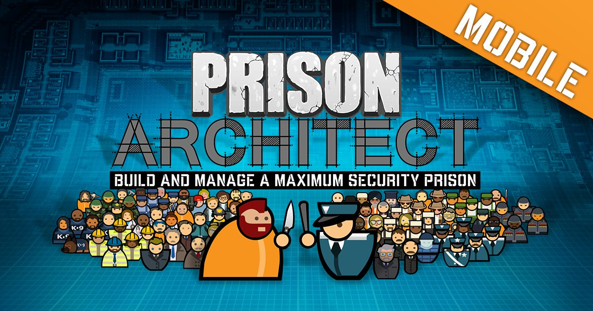 Prison Architect heads to iOS and Android this Thursday