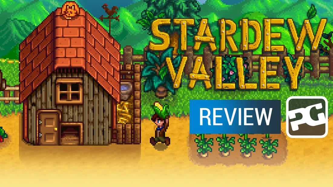 "Stardew Valley video review - ""A healthy and vibrant farm with one irritating weed"""