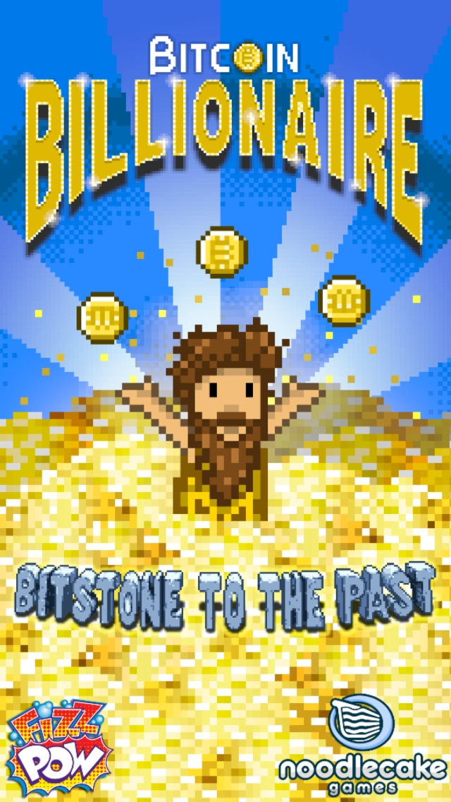 Better cancel all your plans as Bitcoin Billionaire has just tripled in size