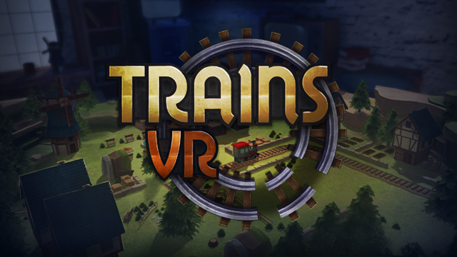 How did The House of Fables go about creating Trains VR? We chat to the development team to find out
