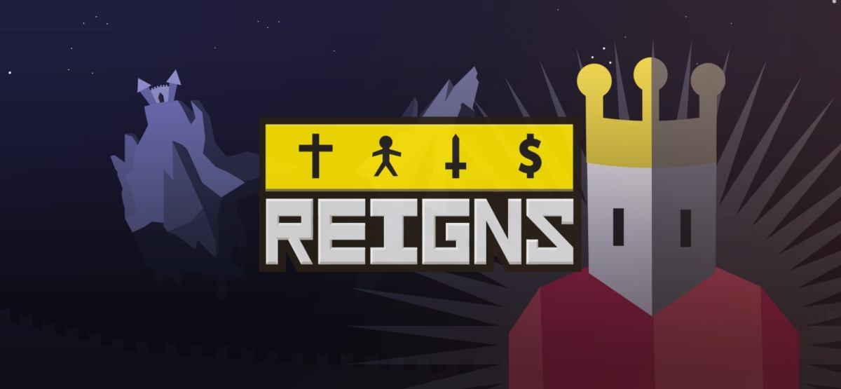 Reigns is now at its lowest price in almost a year