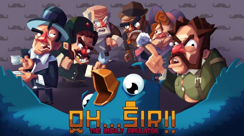 Gamescom 2016 - Oh… Sir! The Insult Simulator is a weird and wonderful abuse-em-up, coming soon to iOS and Android