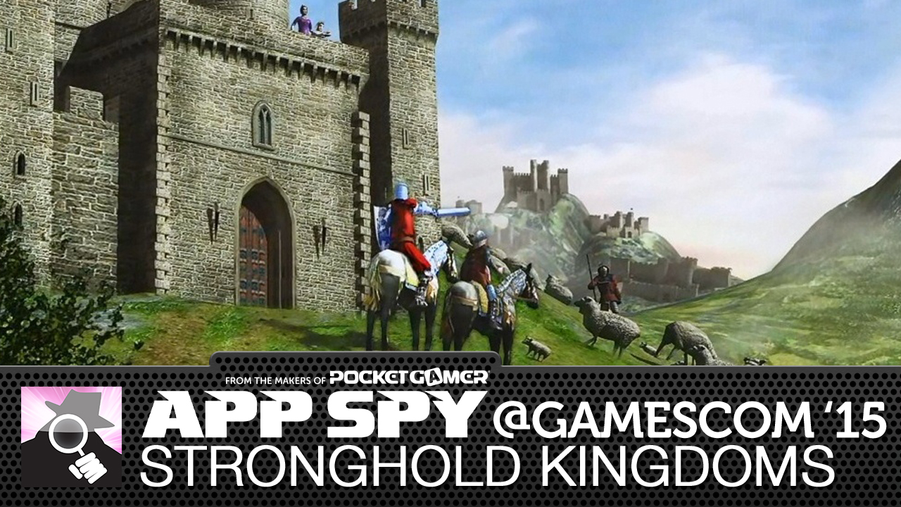 Gamescom2015: Stronghold Kingdoms lets you manage your own keep, defend Reading