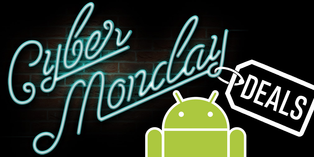 [Updated] The top Android hardware deals this Cyber Monday