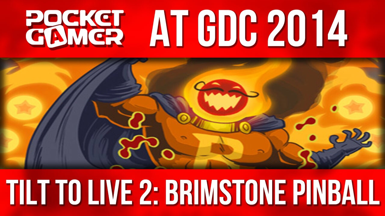 GDC 2014: Tilt to Live 2 will be updated with bouncy Brimstone Pinball DLC next month