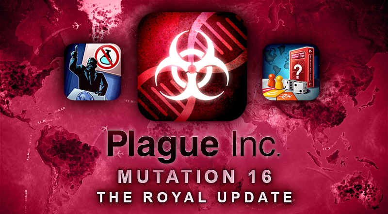 Plague Inc.'s Mutation 16 update will be royally good and there's still time to beta test it