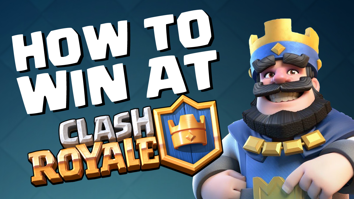 7 ways to win at Clash Royale
