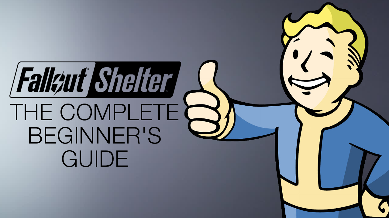 Fallout Shelter tips and cheats - the complete beginner's guide to surviving the wasteland