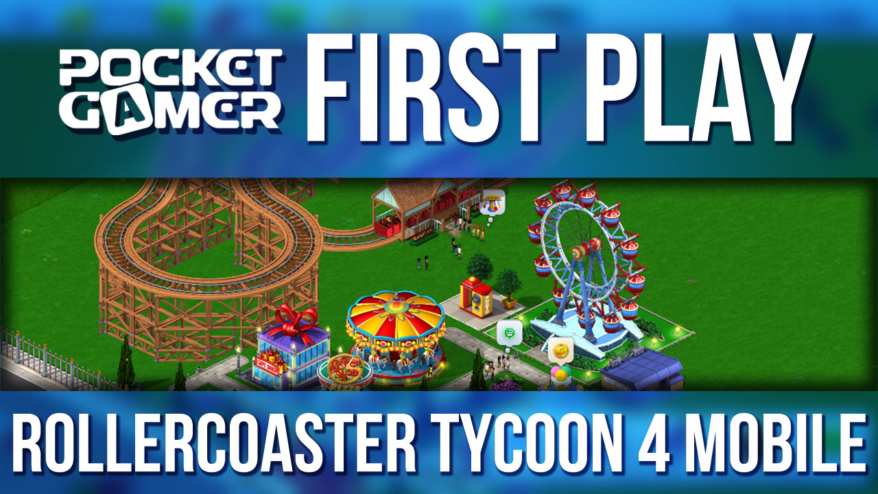 PG First Look: Rollercoaster Tycoon 4 Mobile