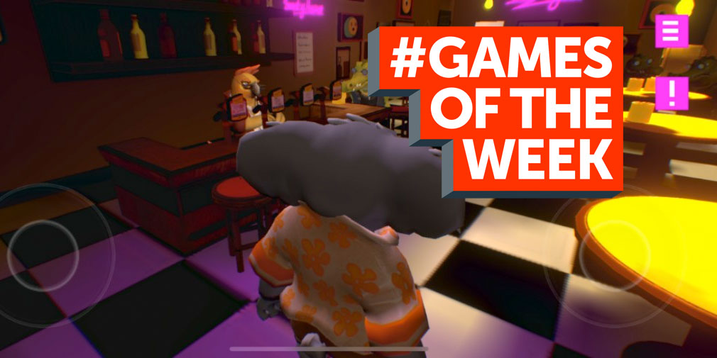 GAMES OF THE WEEK - The 5 best new games for iOS and Android - April 11th