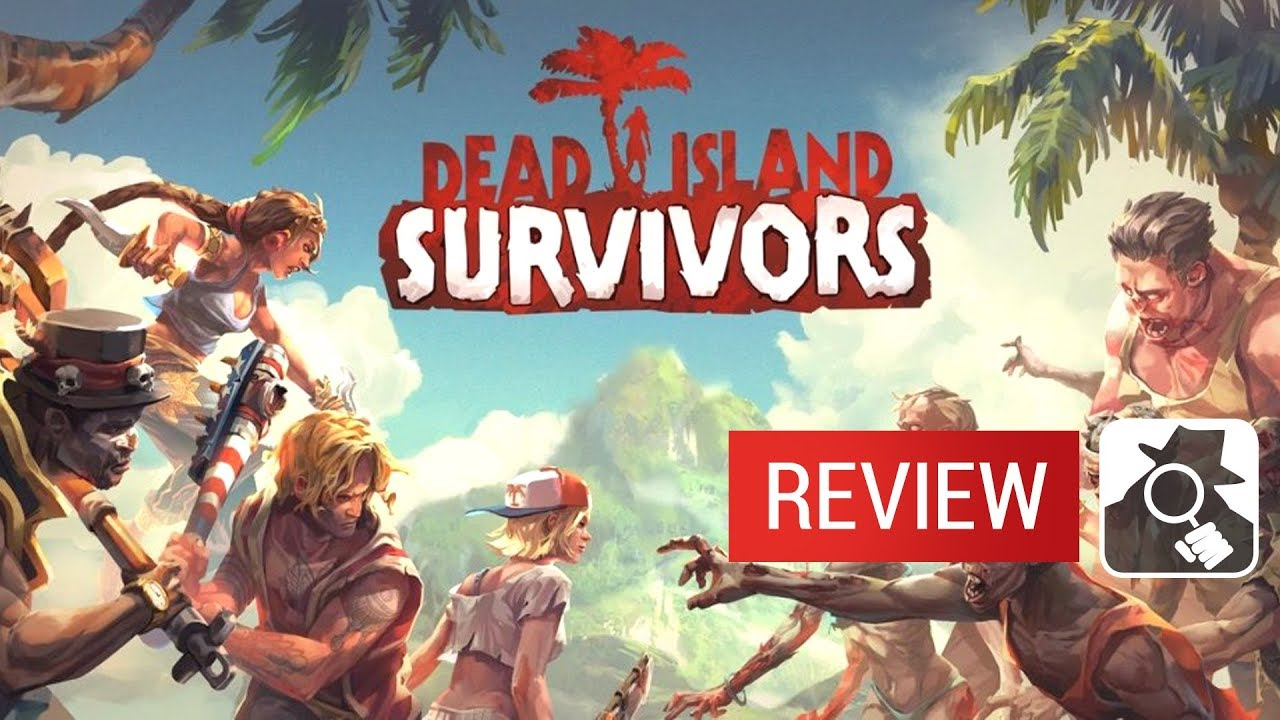 Dead Island: Survivors video review
