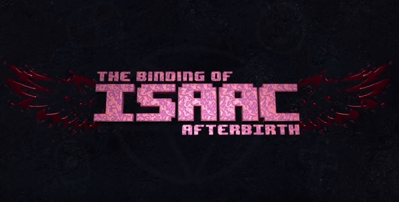 The Binding of Isaac: Afterbirth gets a Steam release date, coming to consoles after