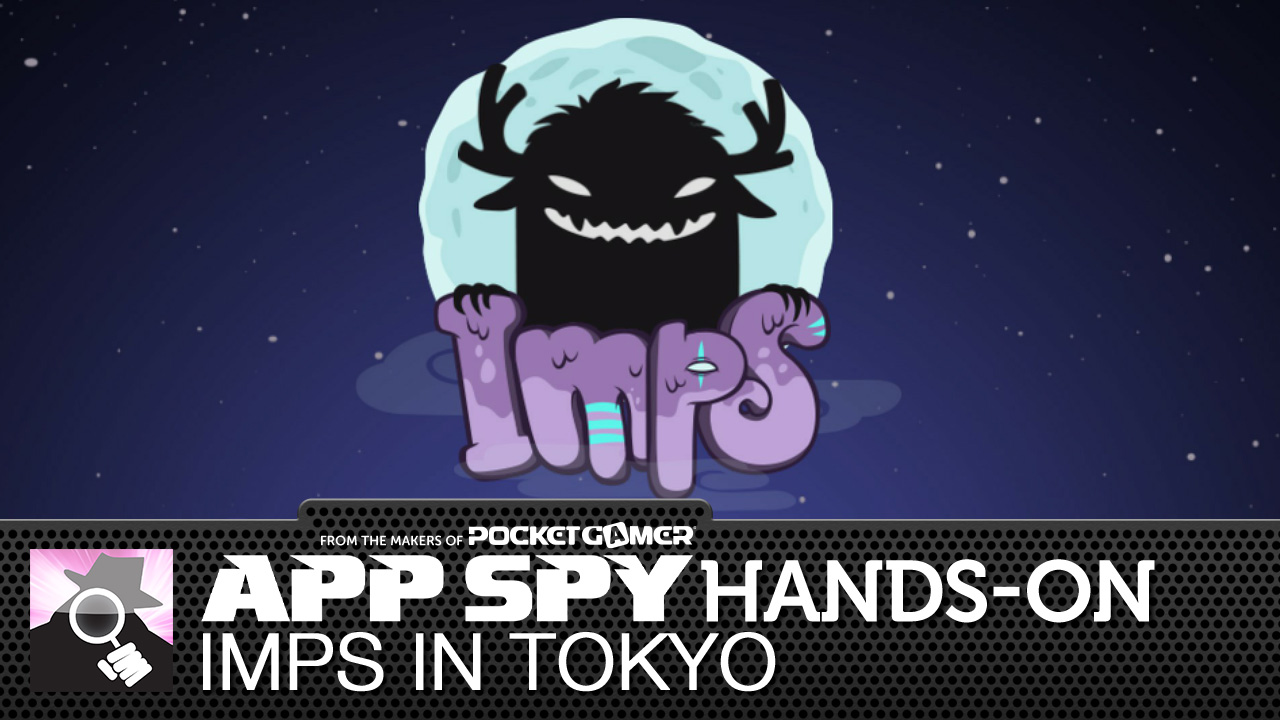 Imps in Tokyo is weird, man, and this is what it looks like