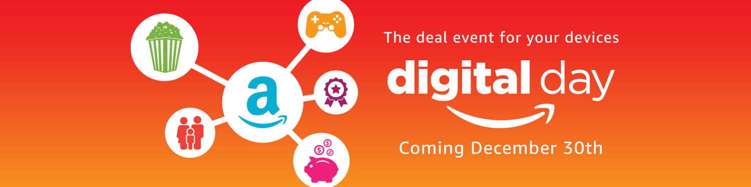 Amazon Digital Day is coming December 30th!