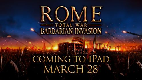 [Update] ROME: Total War - Barbarian Invasion is out on iPad now