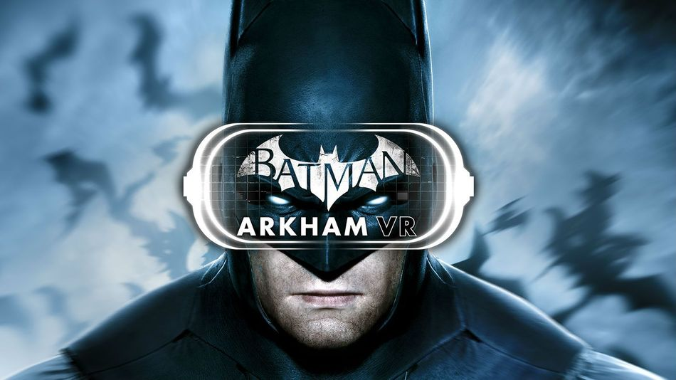 Batman: Arkham VR's main story will be about an hour long