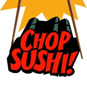 Chop Sushi to go fishing in mobile waters