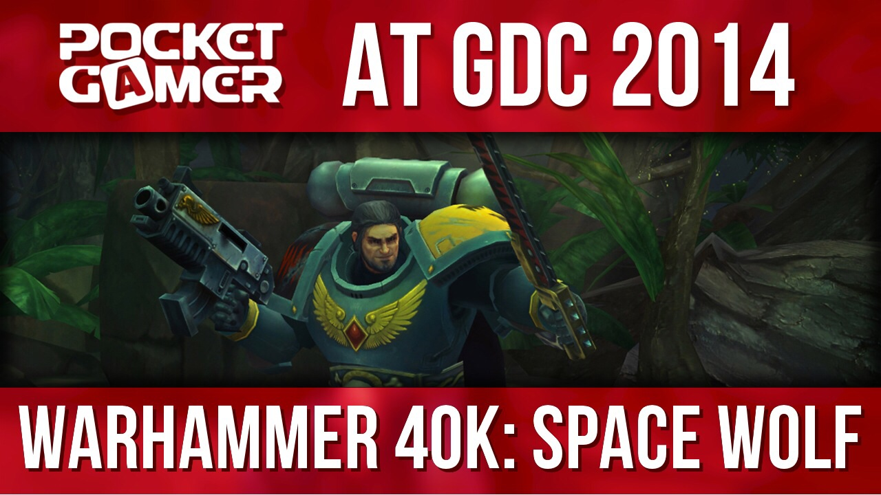 GDC 2014: HeroCraft shows off Warhammer 40K: Space Wolf