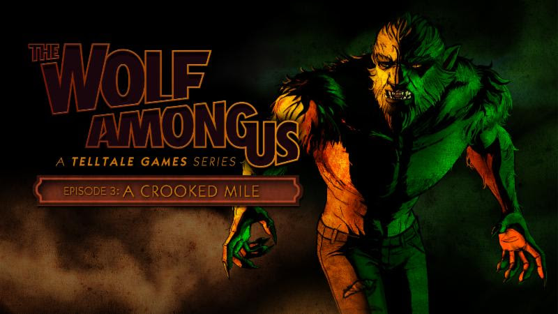 The 3rd episode of The Wolf Among Us, The Crooked Mile, is out right now on iPad and iPhone