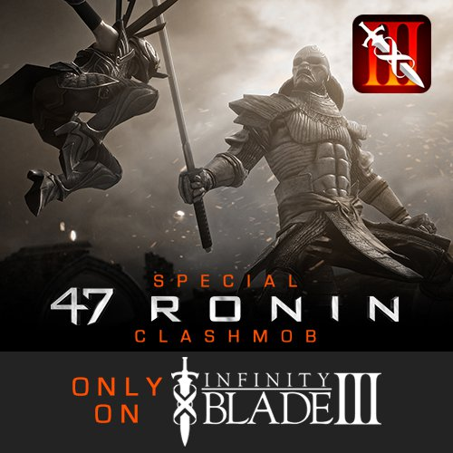 Kill the special samurai Brute in a new Infinity Blade III ClashMob and win a sword from Keanu Reeves's 47 Ronin