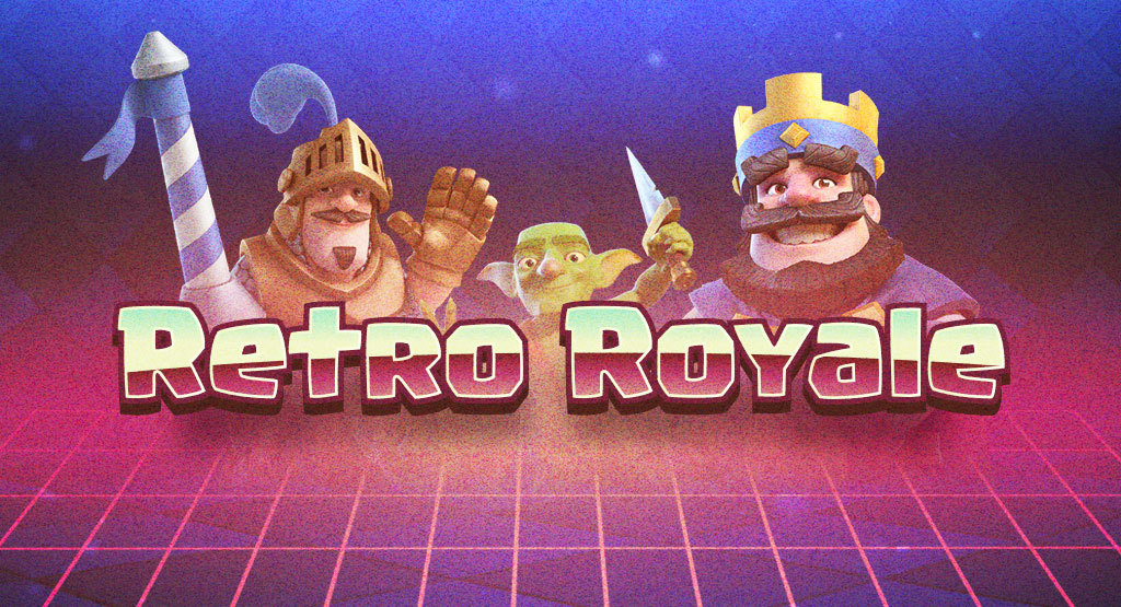 Earn rewards in Clash Royale's in-game event Retro Royale from March 30th to April 3rd
