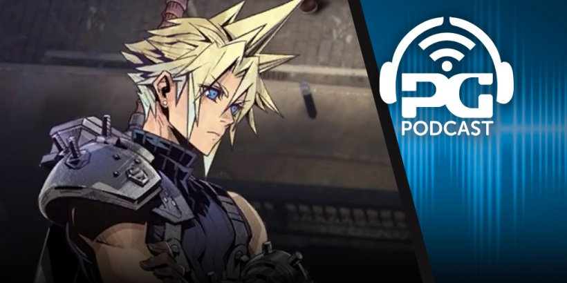 Pocket Gamer Podcast: Episode 543 - Final Fantasy VII The First Soldier, Clan N