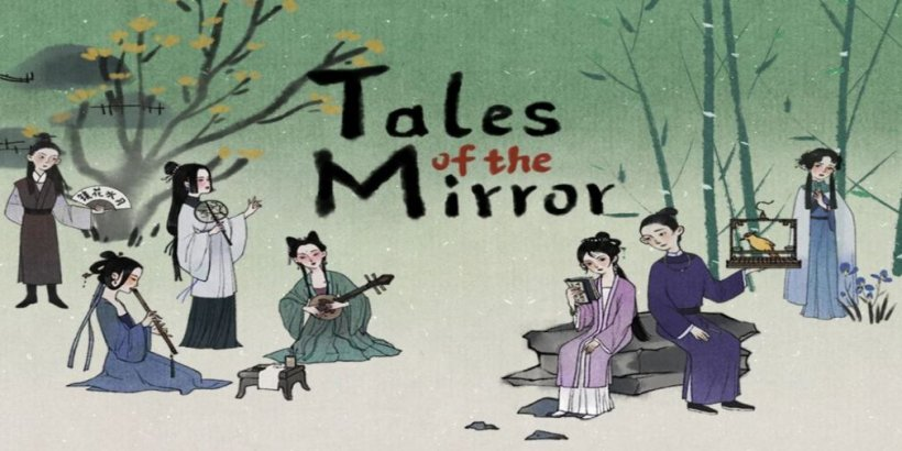 The best new mobile game of the week: Tales of the Mirror - 13 August 2021