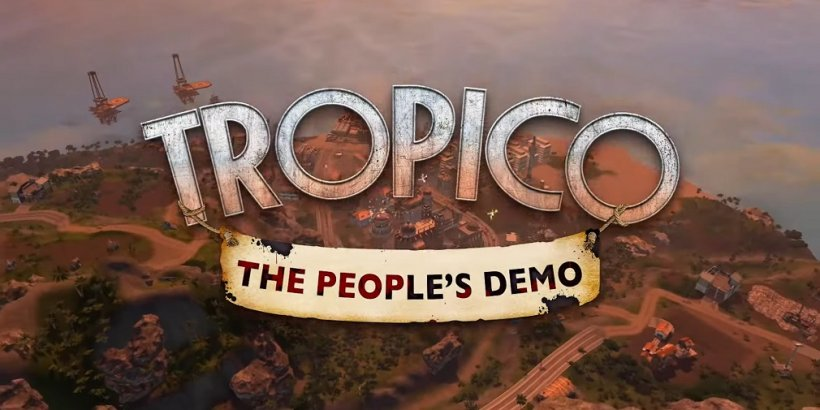 Tropico releases new free version called The People's Demo on Android