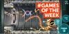 GAMES OF THE WEEK screenshot 39